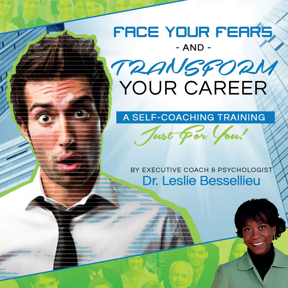 Face Your Fears and Transform Your Career